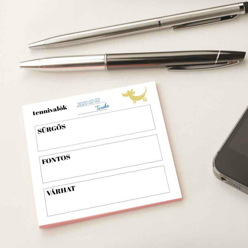 egy tennivaló lista is lehet saját nyomtatvány, ami a cégedre jellemző